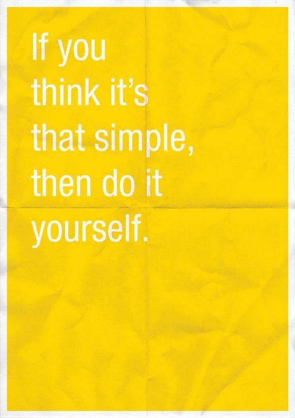 If you think it is that simple, do it yourself